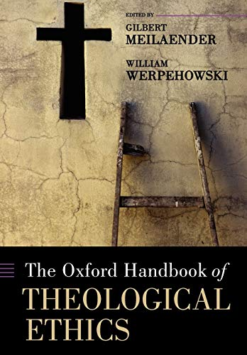 9780199227228: The Oxford Handbook of Theological Ethics