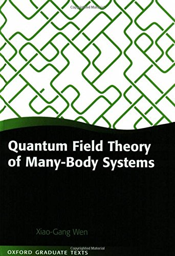 9780199227259: Quantum Field Theory of Many-body Systems: From the Origin of Sound to an Origin of Light and Electrons (Oxford Graduate Texts)