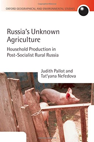 Russia's Unknown Agriculture Household Production in Post-Socialist Rural Russia (Hardback)