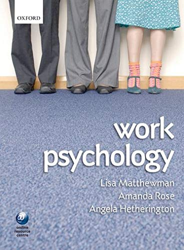 9780199227518: Work Psychology: An Introduction to Human Behaviour in the Workplace