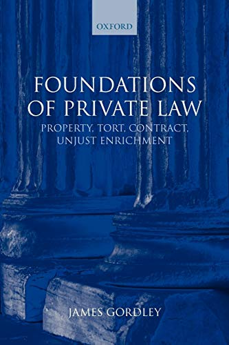 9780199227662: Foundations of Private Law: Property, Tort, Contract, Unjust Enrichment