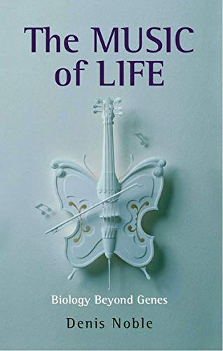 9780199228362: The Music of Life: Biology beyond genes