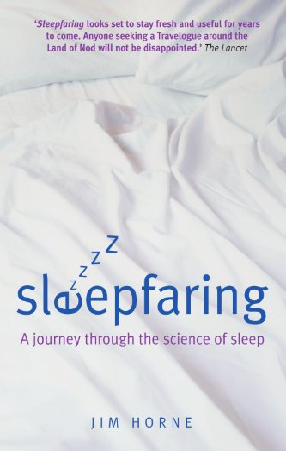 9780199228379: Sleepfaring: A journey through the science of sleep