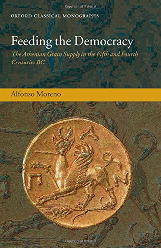 9780199228409: Feeding the Democracy: The Athenian Grain Supply in the Fifth and Fourth Centuries BC