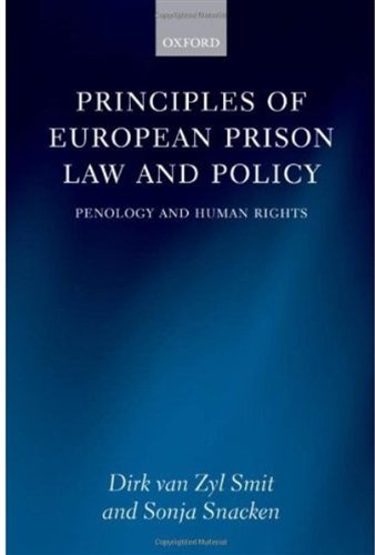 9780199228430: Principles of European Prison Law and Policy: Penology and Human Rights