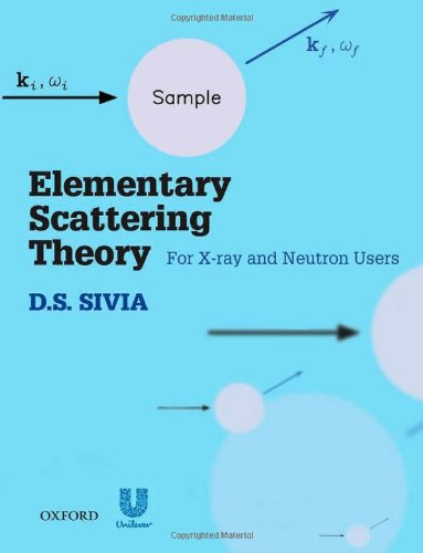 9780199228676: Elementary Scattering Theory: For X-ray and Neutron Users