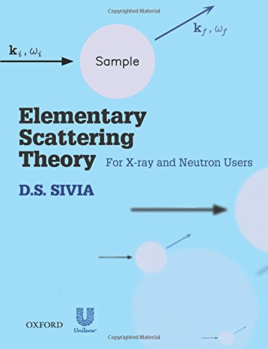 9780199228683: Elementary Scattering Theory: For X-ray and Neutron Users