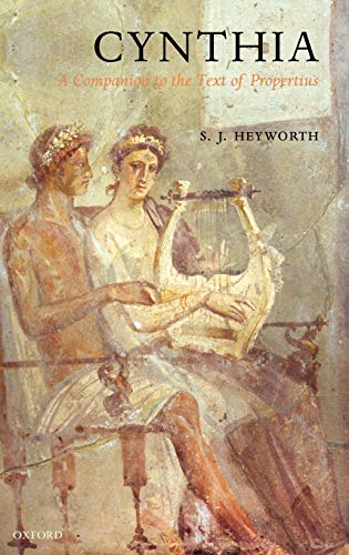 9780199228706: Cynthia: A Companion to the Text of Propertius