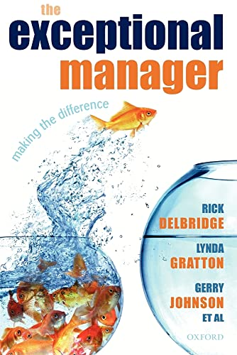9780199228737: The Exceptional Manager: Making the Difference
