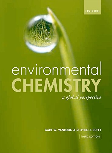 9780199228867: Environmental Chemistry: A global perspective