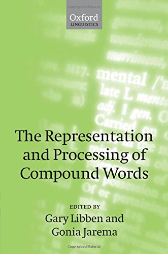 9780199228911: The Representation and Processing of Compound Words (Oxford Linguistics)