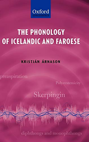 9780199229314: The Phonology of Icelandic and Faroese