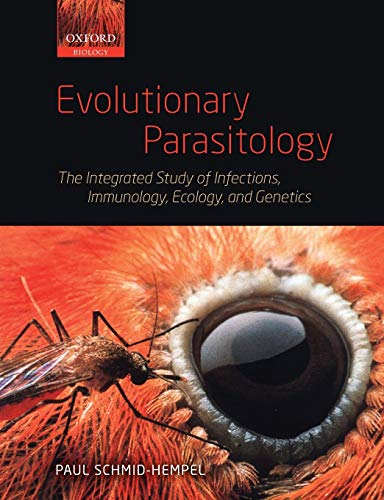 9780199229499: Evolutionary Parasitology: The Integrated Study of Infections, Immunology, Ecology, and Genetics (Oxford Biology)