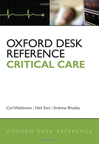 9780199229581: Oxford Desk Reference: Critical Care