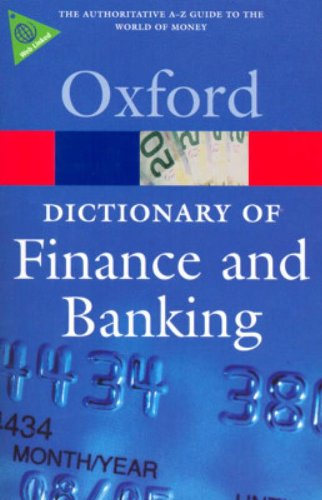 9780199229741: A Dictionary of Finance and Banking