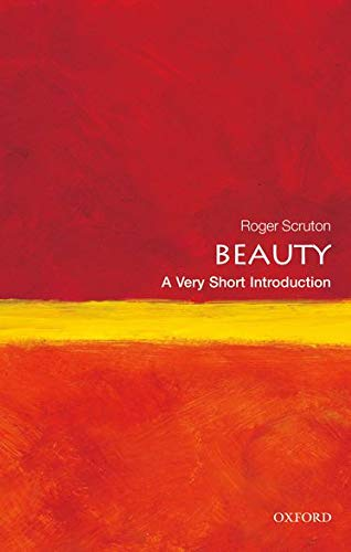 9780199229758: Beauty: A Very Short Introduction (Very Short Introductions)