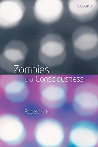 9780199229802: Zombies and Consciousness