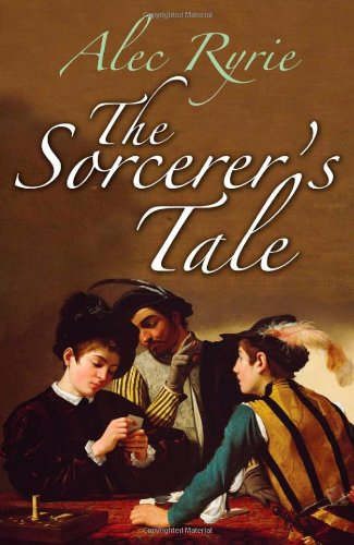 9780199229963: The Sorcerer's Tale: Faith and Fraud in Tudor England