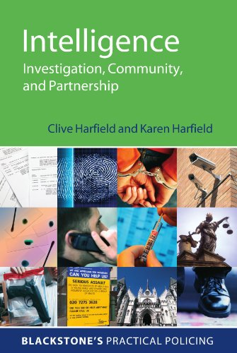 9780199230037: Intelligence: Investigation, Community and Partnership (Blackstone's Practical Policing)