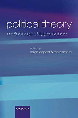 9780199230099: Political Theory: Methods and Approaches