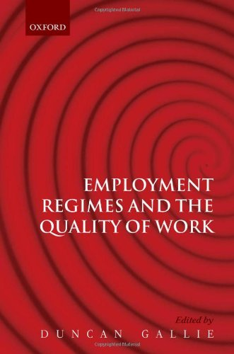 9780199230105: Employment Regimes and the Quality of Work