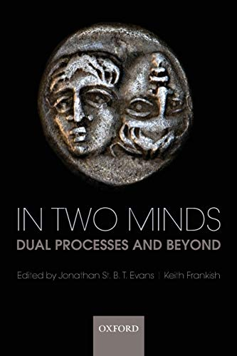 9780199230167: In Two Minds: Dual Processes and Beyond