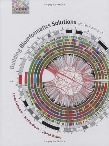 9780199230198: Building Bioinformatics Solutions: with Perl, R and MySQL