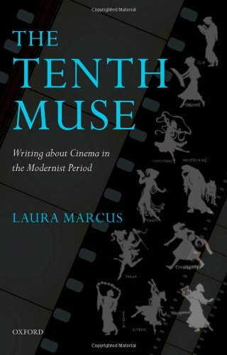 9780199230273: The Tenth Muse: Writing about Cinema in the Modernist Period