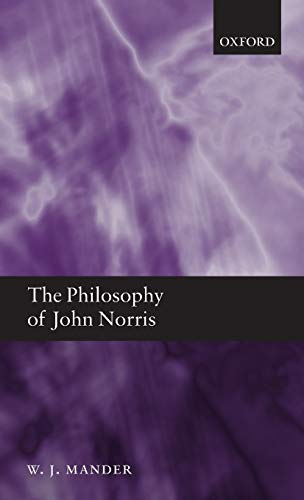 The Philosophy of John Norris.: Mander, W J