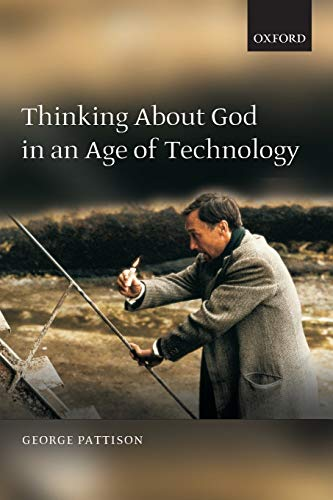 9780199230525: Thinking about God in an Age of Technology