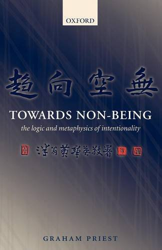 9780199230556: Towards Non-Being: The Logic and Metaphysics of Intentionality