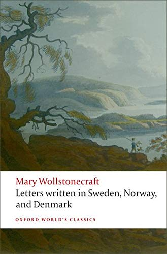 9780199230631: Letters written in Sweden, Norway, and Denmark