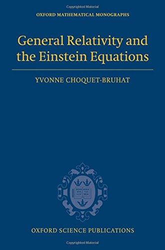 9780199230723: General Relativity and the Einstein Equations (Oxford Mathematical Monographs)