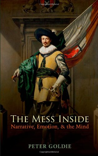 9780199230730: The Mess Inside: Narrative, Emotion, and the Mind