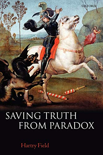 9780199230747: Saving Truth From Paradox