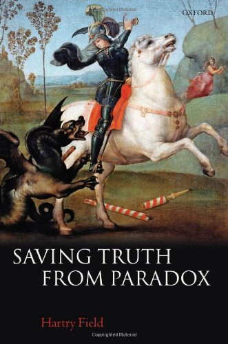 9780199230754: Saving Truth From Paradox