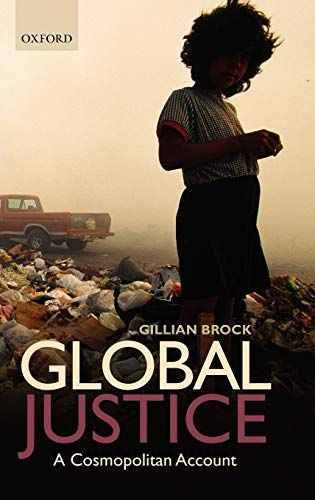 Global Justice: A Cosmopolitan Account: Gillian Brock