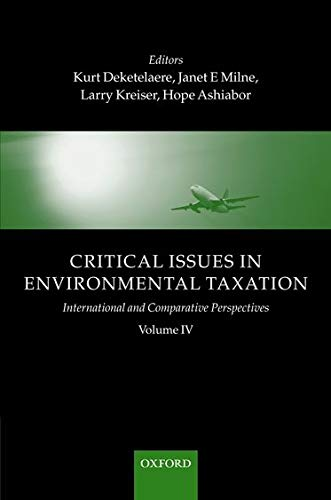 9780199231263: Critical Issues in Environmental Taxation: Volume IV: International and Comparative Perspectives