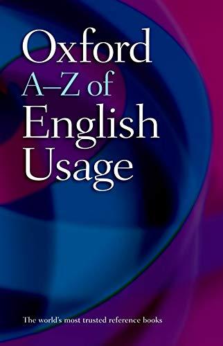 9780199231539: Oxford A-Z of English Usage