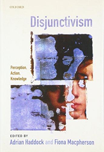 9780199231546: Disjunctivism: Perception, Action, Knowledge