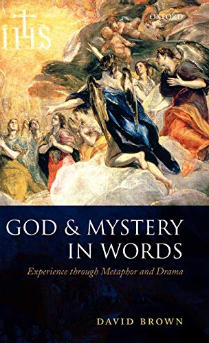 9780199231836: God and Mystery in Words: Experience through Metaphor and Drama