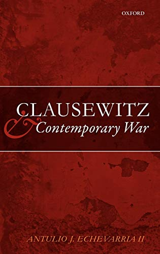 9780199231911: Clausewitz and Contemporary War