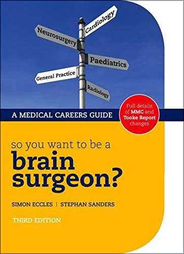 9780199231966: So you want to be a brain surgeon?
