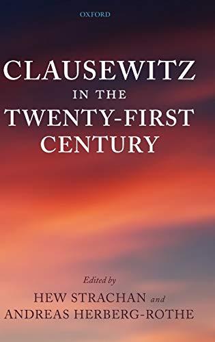 9780199232024: Clausewitz in the Twenty-First Century
