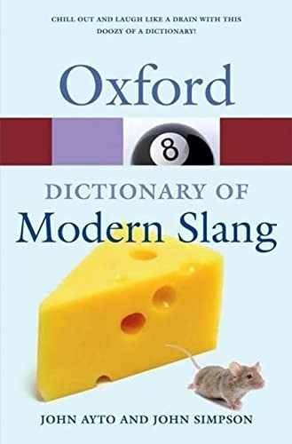 9780199232055: Oxford Dictionary of Modern Slang