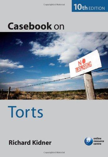 Casebook on Torts: Kidner, Richard