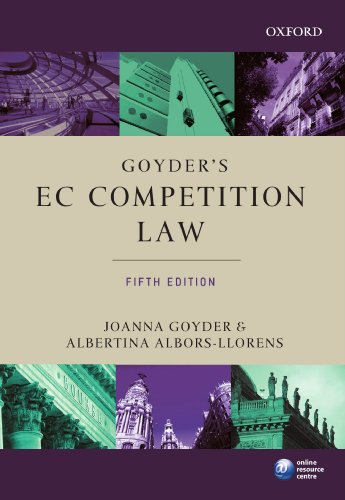 9780199232307: Goyder's EC Competition Law (Oxford European Community Law Library)