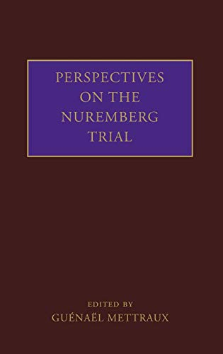 9780199232338: Perspectives on the Nuremberg Trial
