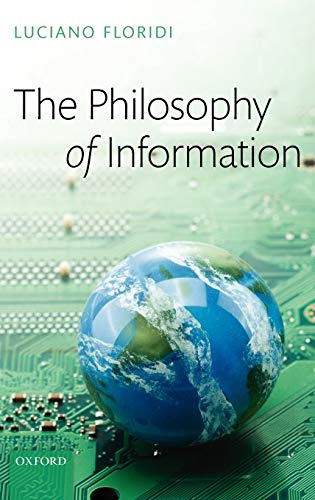 9780199232383: The Philosophy of Information
