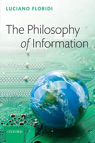 9780199232390: The Philosophy of Information